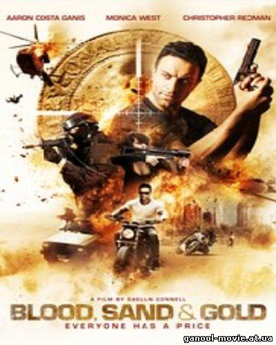 Blood, Sand and Gold (2017)